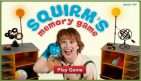 Penelope K, by the way: Squirm's Memory Game